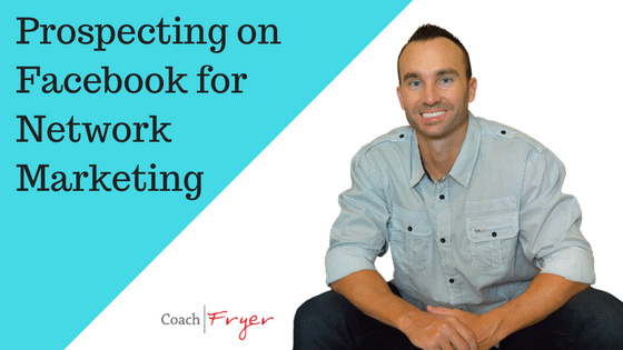 prospecting-for-network-marketing