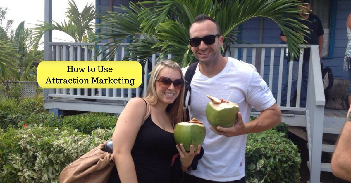 Attraction Marketing - How to Use It