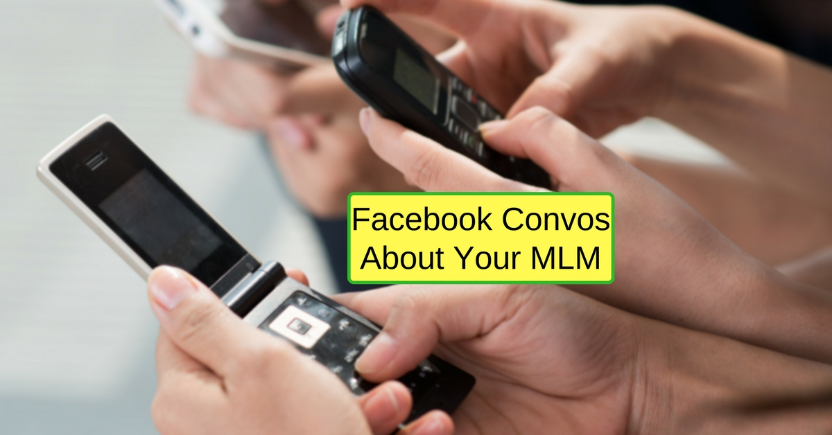 How To Start A Facebook Conversation About Your MLM Business