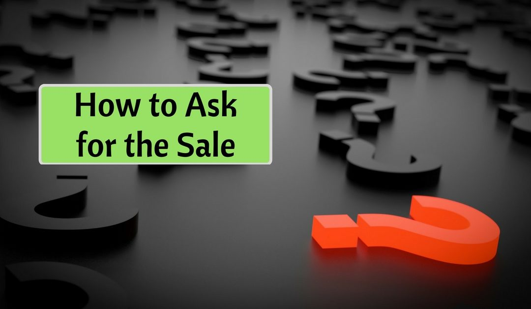 Asking For The Sale | Network Marketing