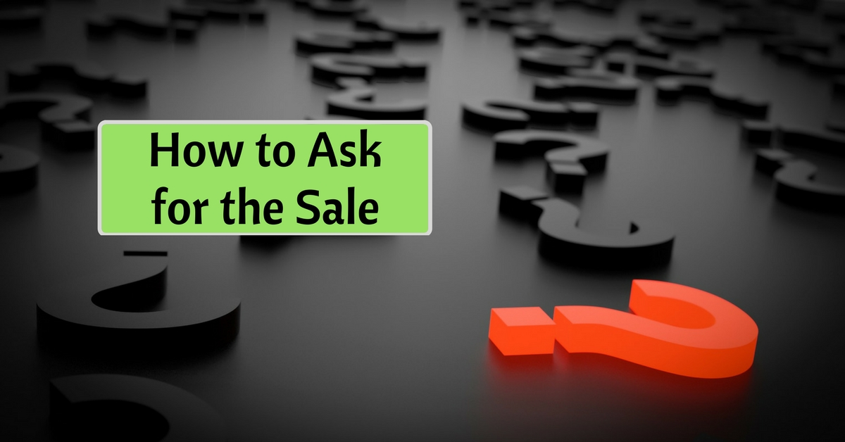 How to Ask for the Sale