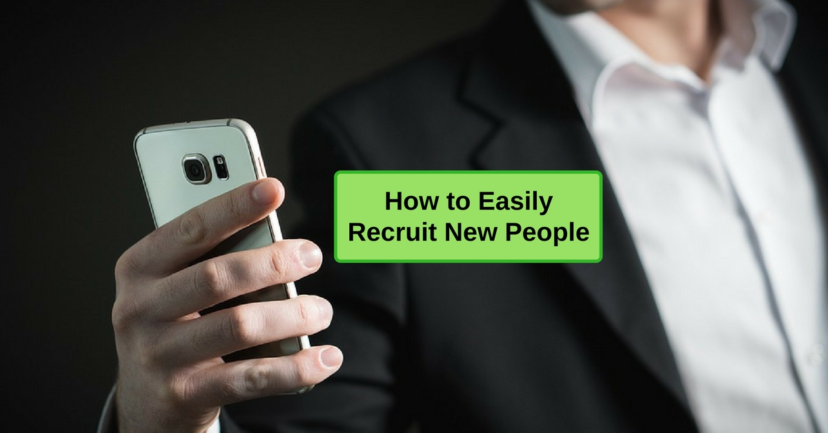 How to Easily Recruit New People