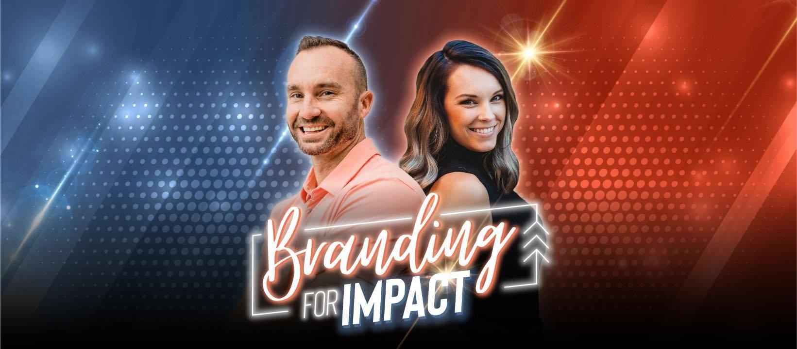 Branding for Impact